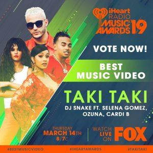 9 Января Taki Taki номинирована в категории «Лучшее Видео» на премию iHeartAwards 2019