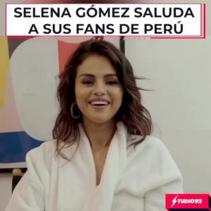 15 Января сообщение Селены для фанатов из Перу